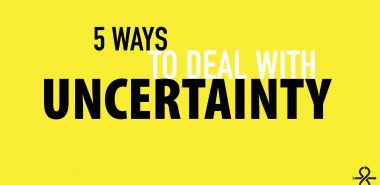 5 ways how to deal with uncertainty